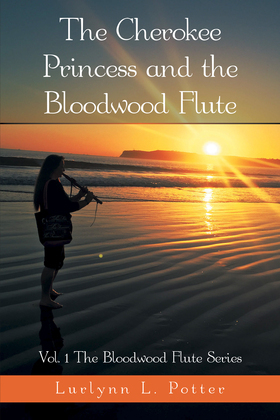 The Cherokee Princess and the Bloodwood Flute