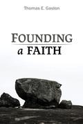 Founding a Faith