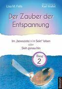 Der Zauber der Entspannung / Der Zauber der Entspannung (Band 2)