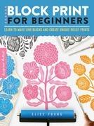 Block Print for Beginners