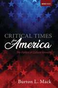 Critical Times for America