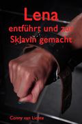 Lena - entführt und zur Sklavin gemacht