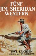 Fünf Jim Sheridan Western