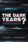 The Dark Years?