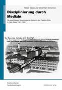 Disziplinierung durch Medizin