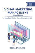 Digital Marketing Management, Second Edition