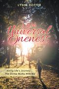I Am Universal Oneness