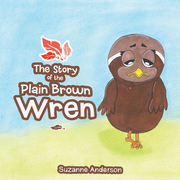 The Story of the Plain Brown Wren