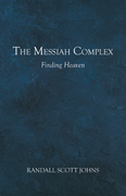 The Messiah Complex