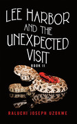 Lee Harbor and the Unexpected Visit