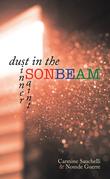 Dust in the Sonbeam