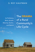 The Drama of a Rural Community's Life Cycle