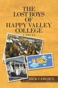 The Lost Boys of Happy Valley College