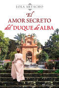 El amor secreto del duque de Alba