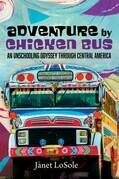 Adventure by Chicken Bus