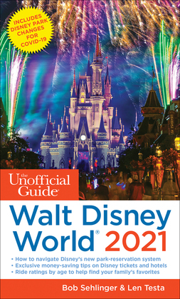 The Unofficial Guide to Walt Disney World 2021