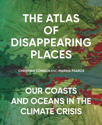 The Atlas of Disappearing Places