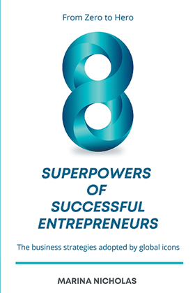 The 8 Superpowers of Successful Entrepreneurs