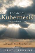 The Art of Kubernesis (1 Corinthians 12:28)