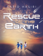 Rescue of the Earth