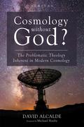 Cosmology Without God?
