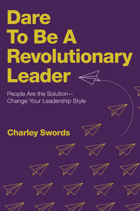 Dare to Be a Revolutionary Leader