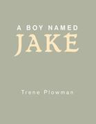 A Boy Named Jake