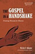 The Gospel in a Handshake