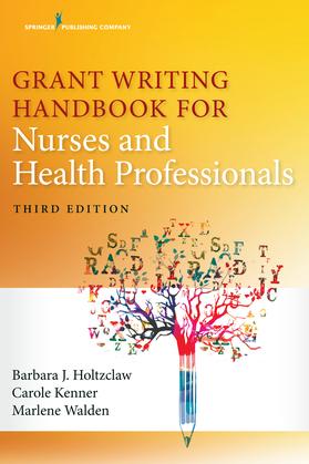 Grant Writing Handbook for Nurses and Health Professionals