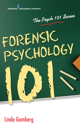 Forensic Psychology 101