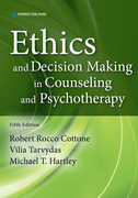 Ethics and Decision Making in Counseling and Psychotherapy