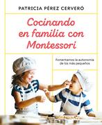 Cocinando en familia con Montessori