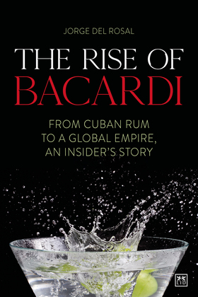 The Rise of Bacardi