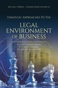 Strategic Approaches to the Legal Environment of Business