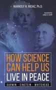 How Science Can Help Us Live In Peace