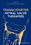 Transcatheter Mitral Valve Therapies
