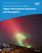 Space Physics and Aeronomy, Upper Atmosphere Dynamics and Energetics