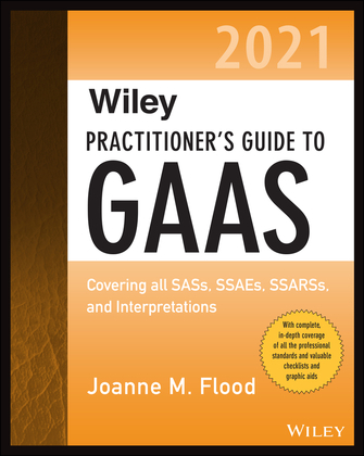 Wiley Practitioner's Guide to GAAS 2021