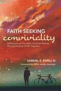 Faith Seeking Conviviality