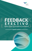 Feedback That Works: How to Build and Deliver Your Message, Second Edition (International Spanish)
