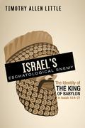 Israel's Eschatological Enemy