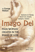 Imago Dei: Man/Woman Created in the Image of God