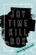 Joytime Killbox