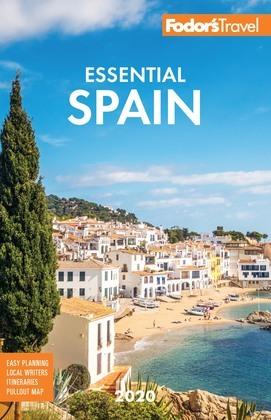 Fodor's Essential Spain 2020