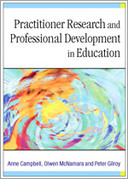 Practitioner Research and Professional Development in Education