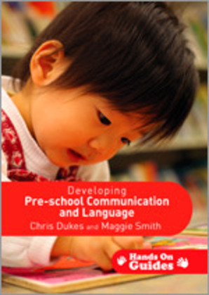 Developing Pre-school Communication and Language