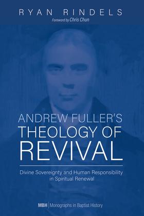 Andrew Fuller's Theology of Revival