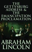 The Gettysburg Address & The Emancipation Proclamation