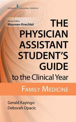 The Physician Assistant Student's Guide to the Clinical Year: Family Medicine