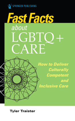 Fast Facts about LGBTQ+ Care for Nurses